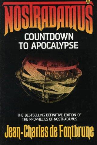 Nostradamus: Countdown to Apocalypse: de Fontbrune, Jean-Charles