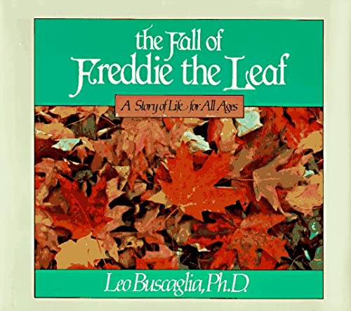 9780805010640: The Fall of Freddie the Leaf: A Story Of Life For All Ages