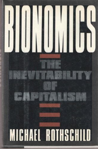 9780805010688: Bionomics: The inevitability of capitalism
