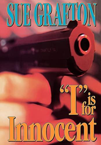 "I"" is for Innocent (Kinsey Millhone Alphabet Mysteries): Grafton, Sue"