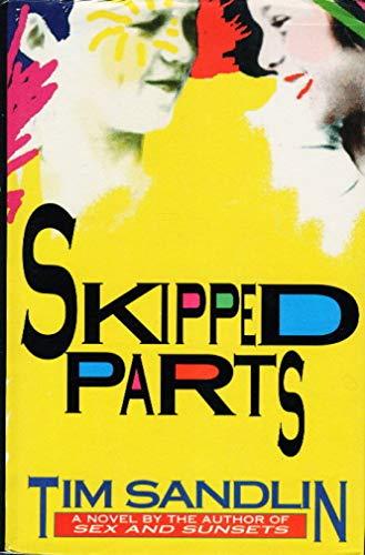 Skipped Parts: Sandlin, Tim