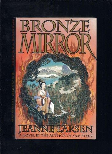 Bronze Mirror : Jeanne Larsen (Hardcover, 1991)