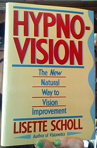 9780805011333: Hypnovision: The New Natural Way to Vision Improvement