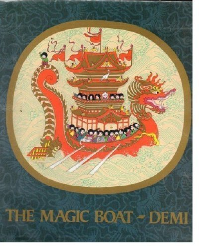 THE MAGIC BOAT (CHINESE FOLKTALE) 1ST PRT- SIGNED