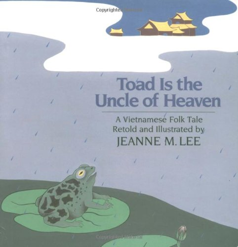 9780805011470: Toad Is the Uncle of Heaven: A Vietnamese Folktale