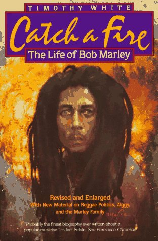 9780805011524: Catch a Fire: The Life of Bob Marley