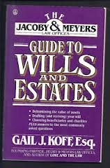 9780805011630: The Jacoby & Myers Law Offices Guide to Wills and Estates (JACOBY AND MEYERS GUIDES)