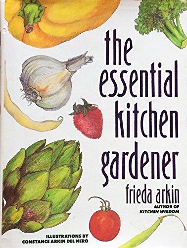 9780805011883: The Essential Kitchen Gardener