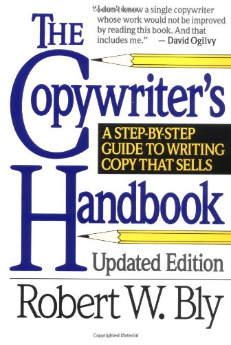 9780805011944: The Copywriter's Handbook: A Step-By-Step Guide to Writing Copy That Sells