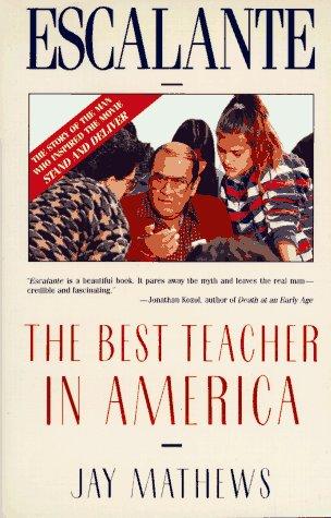 9780805011951: Escalante: The Best Teacher in America (An Owl Book)
