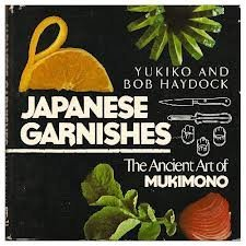 9780805011982: Japanese Garnishes: The Ancient Art of Mukimono