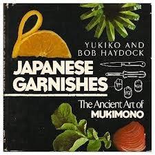 9780805011982: Japanese Garnishes: The Ancient Art of Mukimono