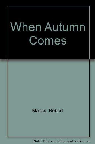 9780805012590: When Autumn Comes