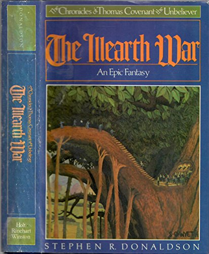 9780805012712: The Illearth War (The Chronicles of Thomas Covenant the Unbeliever, Book Two)