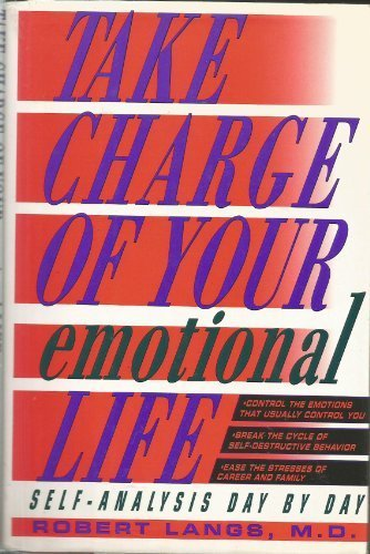 9780805012781: Take Charge of Your Emotional Life: Self-Analysis Day by Day