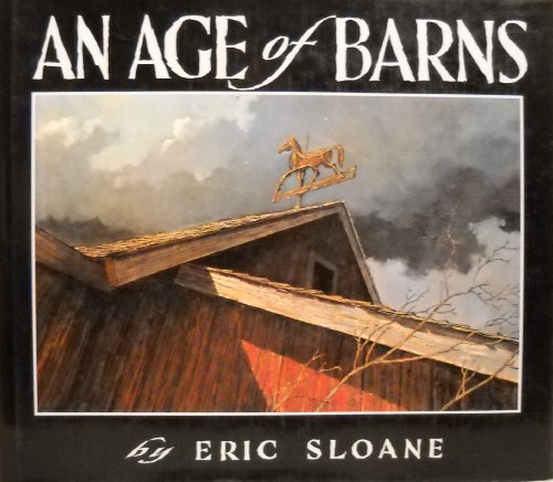 9780805012958: An Age of Barns