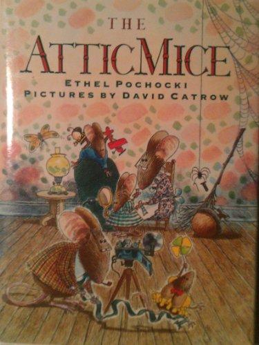 9780805012989: The Attic Mice