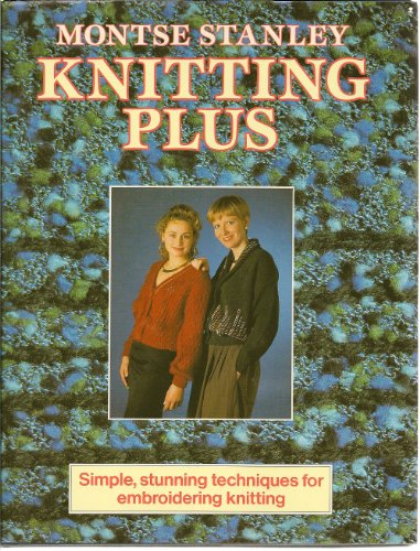 Knitting Plus (9780805013207) by Montse Stanley