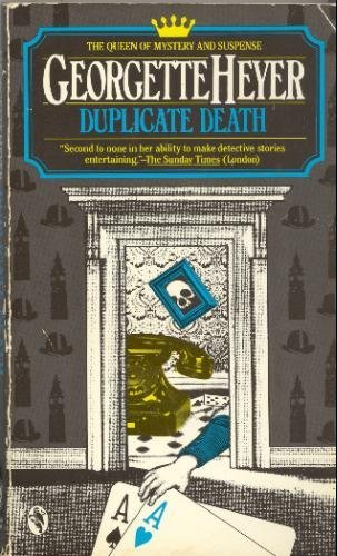 Duplicate Death: Heyer, Georgette