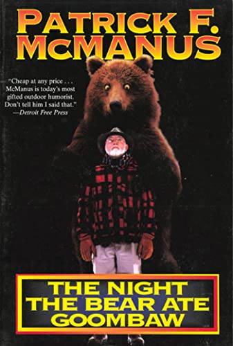 9780805013405: The Night the Bear Ate Goombaw