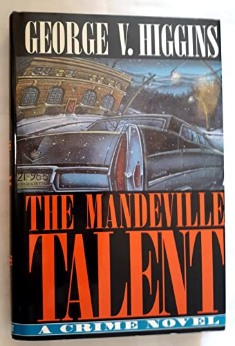 The Mandeville Talent : A Crime Novel