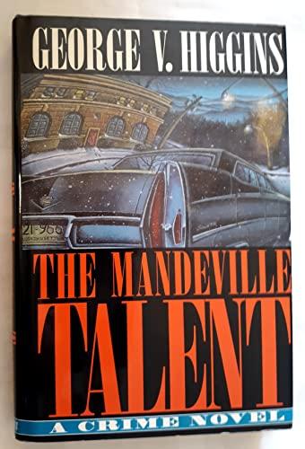 9780805014129: The Mandeville Talent: A Crime Novel