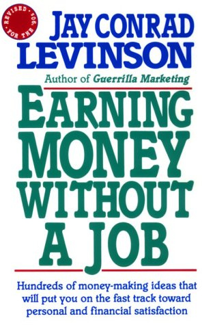 9780805014587: Earning Money Without a Job: Revised for the 90s