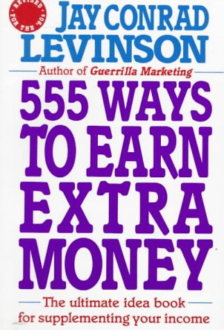 9780805014594: 555 Ways to Earn Extra Money