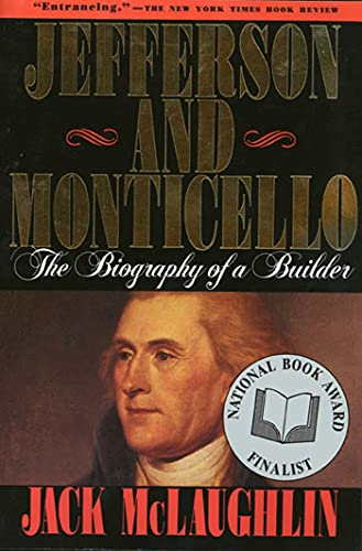 9780805014631: Jefferson and Monticello: The Biography of a Builder