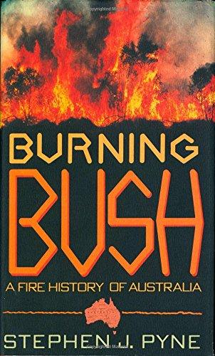 9780805014723: Burning Bush: A Fire History of Australia