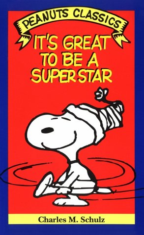 9780805014778: It's Great to Be a Superstar (Peanuts Classics)