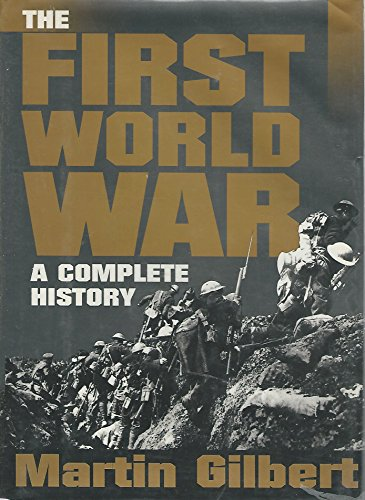 9780805015409: The First World War: A Complete History