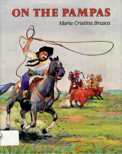 On the Pampas: Brusca, Maria Cristina