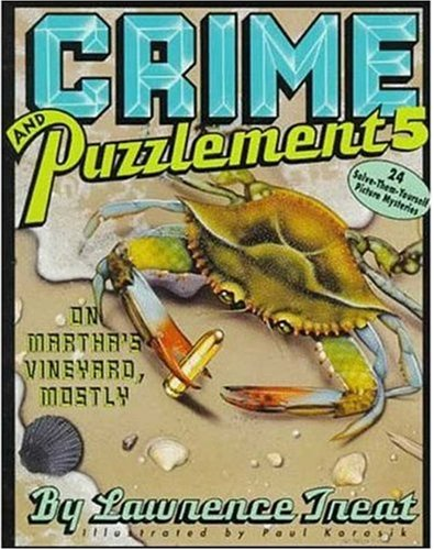 9780805015935: Crime and Puzzlement: On Martha's Vineyard, Mostly : 24 Solve-Them-Yourself Picture Mysteries: 5