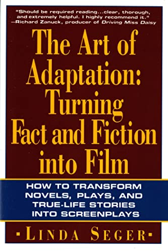 9780805016260: The Art of Adaptation: Turning Fact And Fiction Into Film (Owl Books)