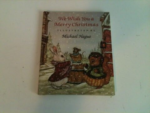 We Wish You a Merry Christmas (9780805016291) by Michael Hague