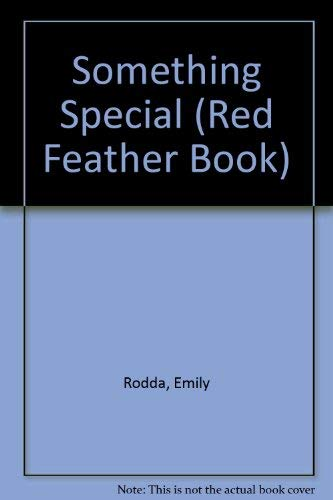 9780805016413: Something Special (Red Feather Book)