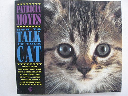 9780805016451: How to Talk to Your Cat