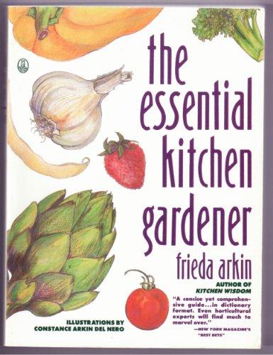 9780805016505: The Essential Kitchen Gardener