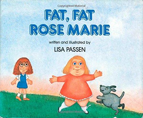Fat, Fat Rose Marie: Passen, Lisa