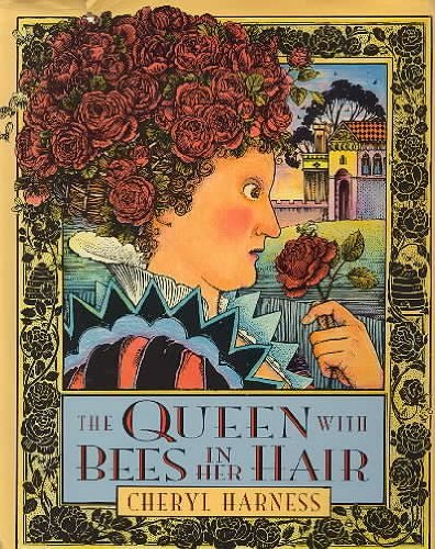 The Queen with Bees in Her Hair: Harness, Cheryl