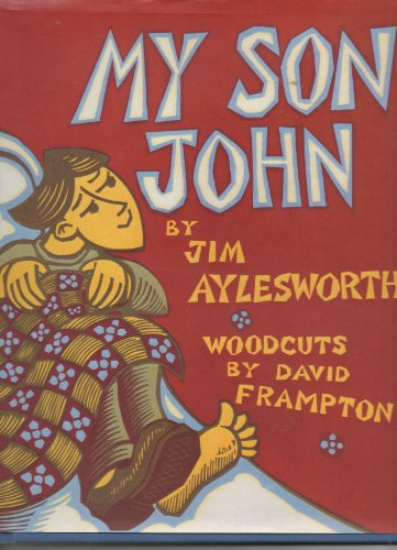 My Son John (0805017259) by Aylesworth, Jim; Frampton, David