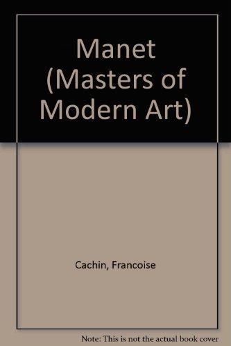 9780805017939: Manet (MASTERS OF MODERN ART)