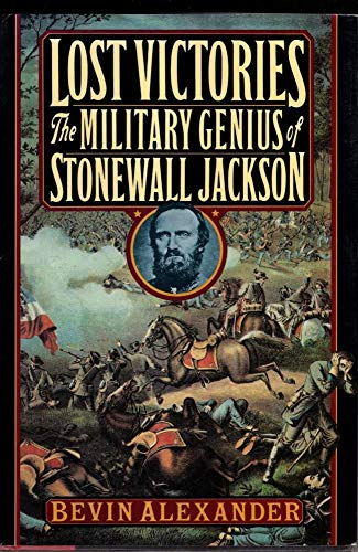 9780805018301: Lost Victories: Military Genius of Stonewall Jackson