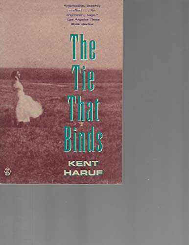 9780805018691: The Tie That Binds: A Novel