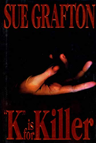 9780805019360: K Is for Killer (Kinsey Millhone Mysteries (Hardcover))