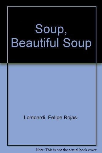 9780805019391: Soup, Beautiful Soup