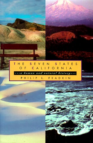 The Seven States of California: A Natural and Human History