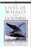 9780805019506: The Lives of Whales and Dolphins: From the American Museum of Natural History