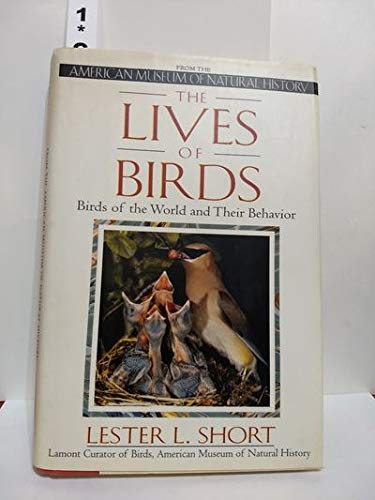 9780805019520: The Lives of Birds: The Birds of the World and Their Behavior